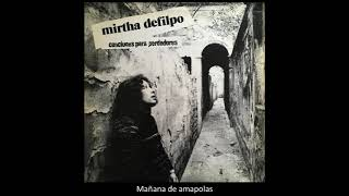 Mirtha Defilpo (con Litto Nebbia) - Mañana de amapolas