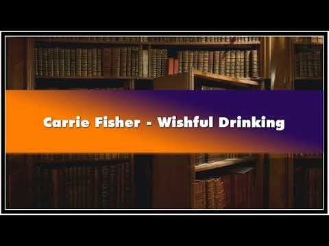 Carrie Fisher - Wishful Drinking Audiobook