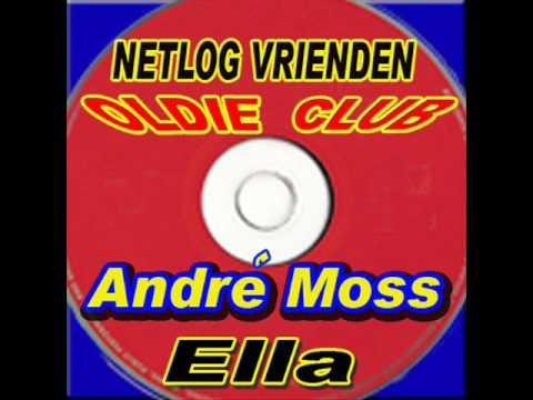Andre Moss - Ella