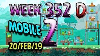 Angry Birds Friends Tournament Level 2 Week 352-D MOBILE Highscore POWER-UP walkthrough