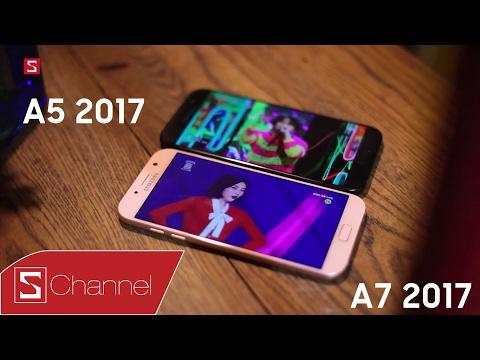Schannel - Galaxy A5 2017 vs Galaxy A7 2017: Chiếc máy nào phù hợp với bạn? [REVIEWER MỚI]