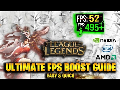 INCREASE FPS IN LEAGUE OF LEGENDS 2019 ! ( ULTIMATE FPS BOOST GUIDE FOR LOL )