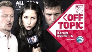 HOT or NOT at MLS All-Star Fashion Week | Off Topic with Rachel Bonnetta presented by AT&T