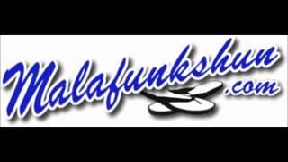 Malafunkshun - I'm Egu