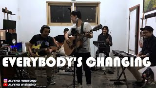 KEANE - EVERYBODY'S CHANGING LIVE BAND [COVER BY ALVYO WIBISONO]