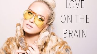 Love On The Brain - Rihanna | Macy Kate Cover