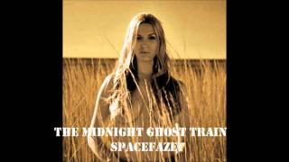 The Midnight Ghost Train - Spacefaze