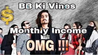 BB KI VINES MONTHLY INCOME - How Much Bhuvan Bam Earns From His YouTube Channel BB Ki Vines?