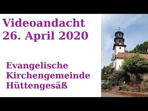 Kirche Hüttengesäß Videoandacht 26. April 2020