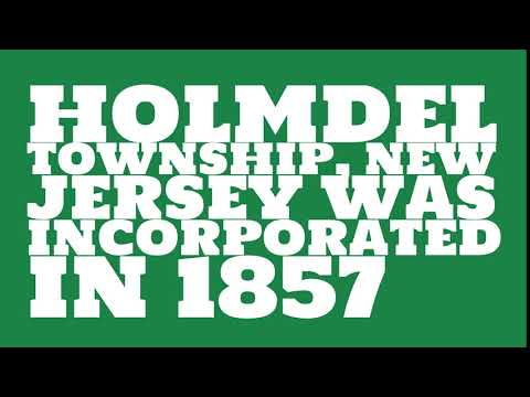 When was Holmdel Township, New Jersey founded?