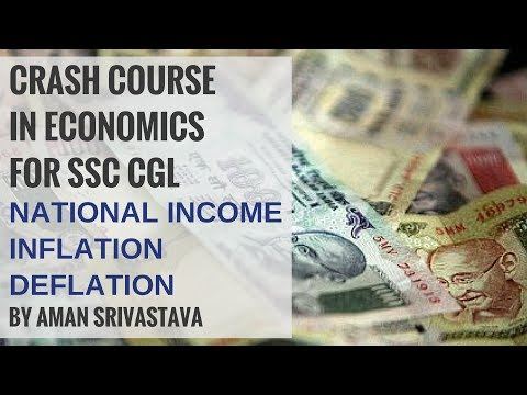Learn about National Income, Inflation and Deflation - Economics For SSC CGL By Aman Srivastava