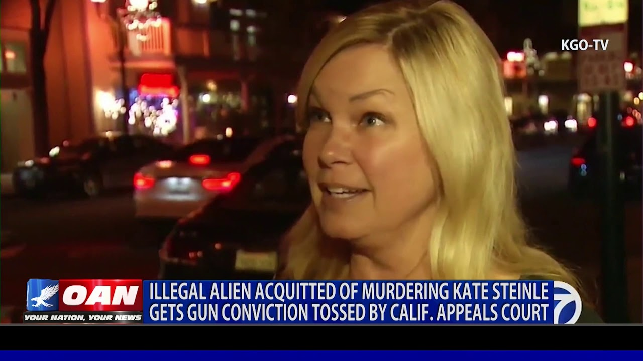 OAN Illegal Alien Convicted of Murdering Kate Steinle Gets Gun Conviction Tossed Out