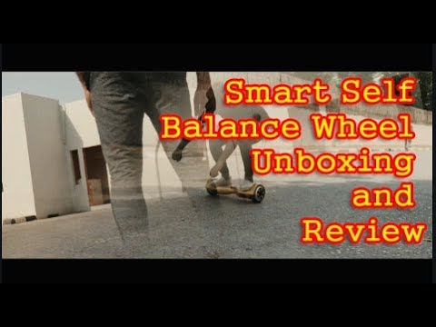 Smart Self Balance Wheel Unboxing and Review_2018 | සිංහල Sri Lanka | Technology Review