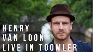 Henry van Loon - Live in Toomler