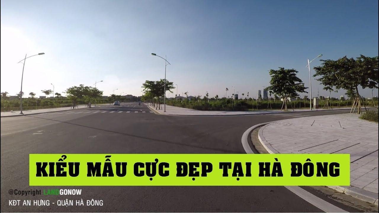 Nhà đất khu đô thị An Hưng, Tố Hữu, Dương Nội, Hà Đông, Hà Nội – Land Go Now ✔