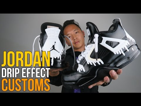 JORDAN DRIP EFFECT CUSTOMS!