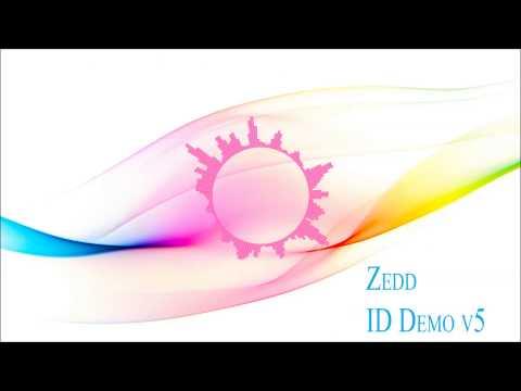 Zedd - ID Demo v5