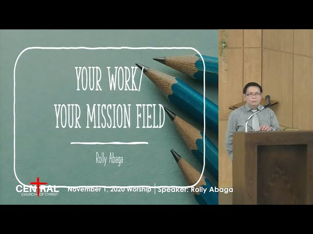 November 1, 2020 - Your Work/Your Mission Field