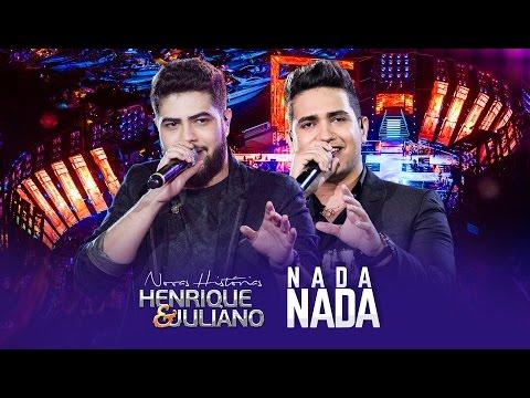 Henrique e Juliano - Nada, Nada - DVD Novas Histórias - Ao vivo em Recife