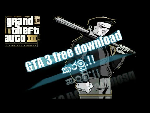How To Download Gta 3 Free For Yor Android Phone(sinhala)