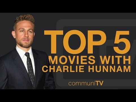 TOP 5: Charlie Hunnam Movies