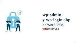 Qué son los ficheros wp-admin y wp-login.php de WordPress Mp3
