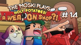 Holy Potatoes! A Weapon Shop?! - Ep 14 - Meet The Hobo