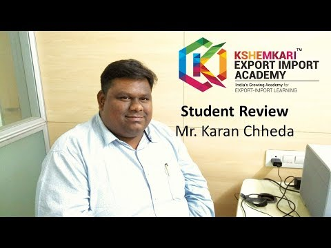 Export Import Academy - Students Review Mr Karan Chheda