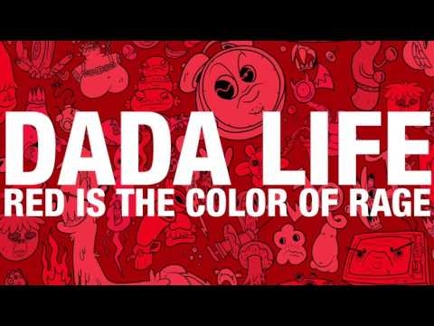 Dada Life - Red Is The Color Of Rage (OUT NOW)