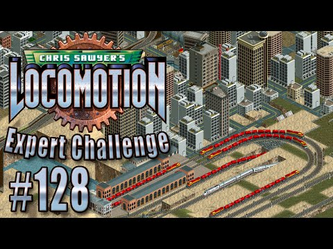 Chris Sawyer's Locomotion: Expert Challenge - Ep. 128: STEEL RE-ROUTE