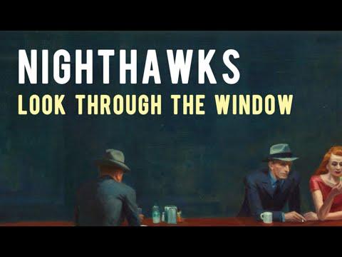 Hopper's Nighthawks: Look Through The Window