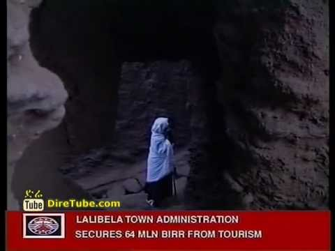 Lalibela Town Administration Secures 64MLN birr from Tourism