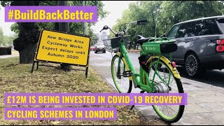 Build Back Better | New Cycling Lanes in London