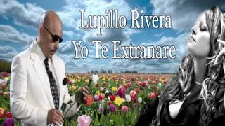 """Lupillo Rivera Yo Te Extrañare """"Homenaje a Jenni Rivera"""""""