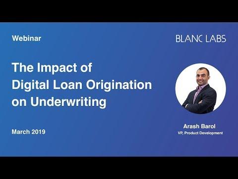 The Impact Of Digital Loan Origination On Underwriting