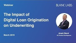 The Impact of Digital Loan Origination on Underwriting
