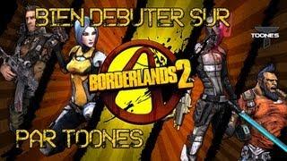 Débuter sur Borderlands 2 | Tuto avec Air Strike Gaming TV