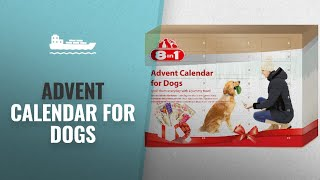 Great Advent Calendar For Dogs [2018]   Hot Christmas Trends