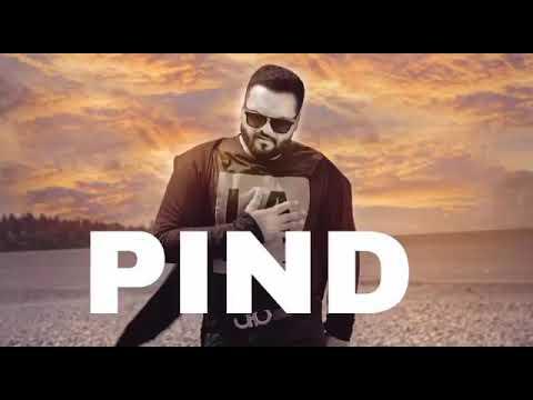 PIND - KULBIR JHINJAR -TERSEM JASSER FULL SONG