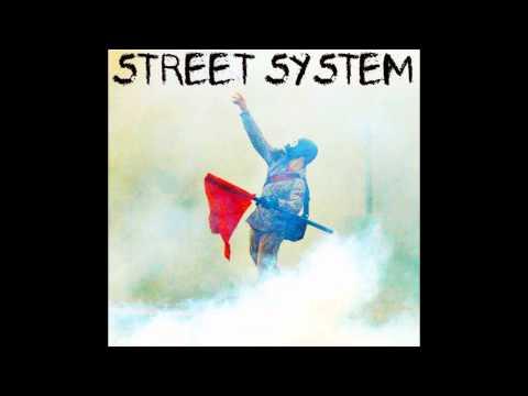 Street System - Worst Enemy