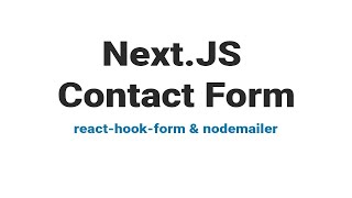 Next.js (react) contact form using react-hook-form and /api route for submission