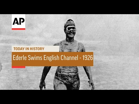 Gertrude Ederle 1st Woman To Swim English Channel - 1926 | Today in History | 6 Aug 16