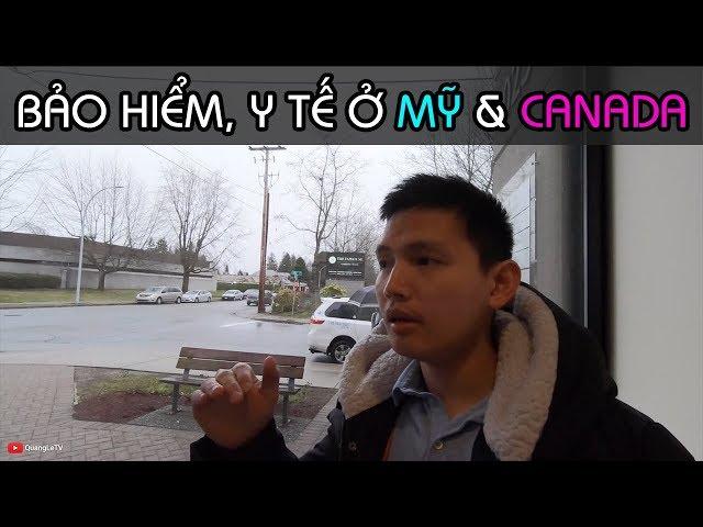Bảo Hiểm, Y Tế ở Mỹ vs Canada | Tiêm Vacxin cho trẻ ở Canada | Quang Lê TV #209