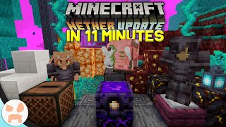 The ENTIRE Minecraft 1.16 Nether Update in less than 11 Minutes