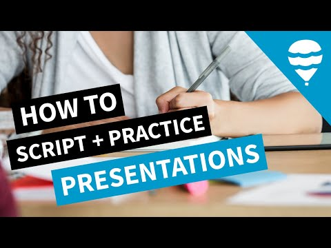 HOW TO SCRIPT & PRACTICE YOUR PRESENTATION (and Boost Your Public Speaking Skills & Confidence)