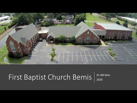 First Baptist Church Bemis | Dr. Bill Sims | Sep 20 2020