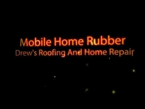 Mobile Home Roof Repairs And How We Fix Leaks For Ever.