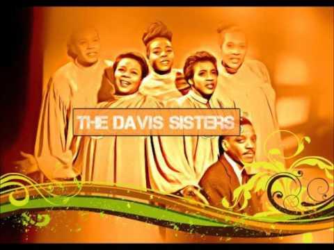 Anybody Here Love My Jesus - The Davis Sisters