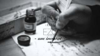 02. BioH feat Ezo - Am invatat (EP Pe propriile puteri)