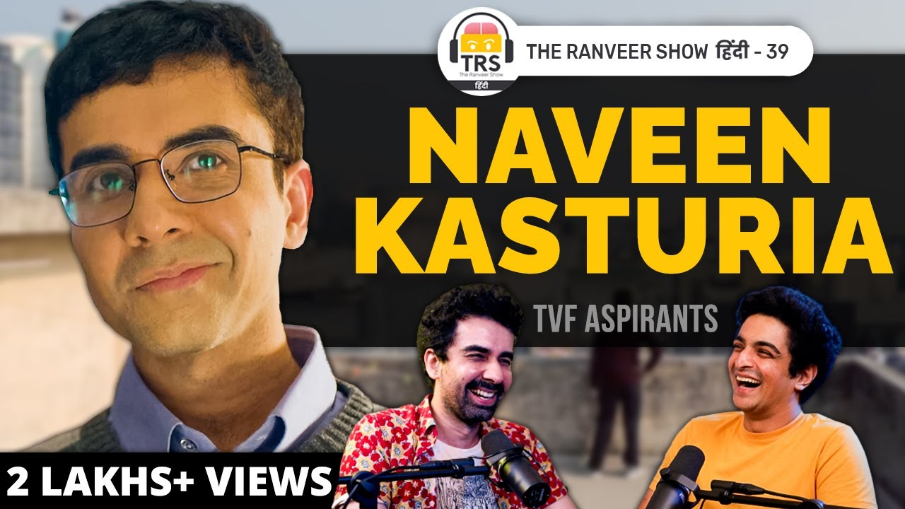Download From TVF Pitchers To Aspirants - Naveen Kasturia's Inspiring Story   The Ranveer Show हिंदी 39